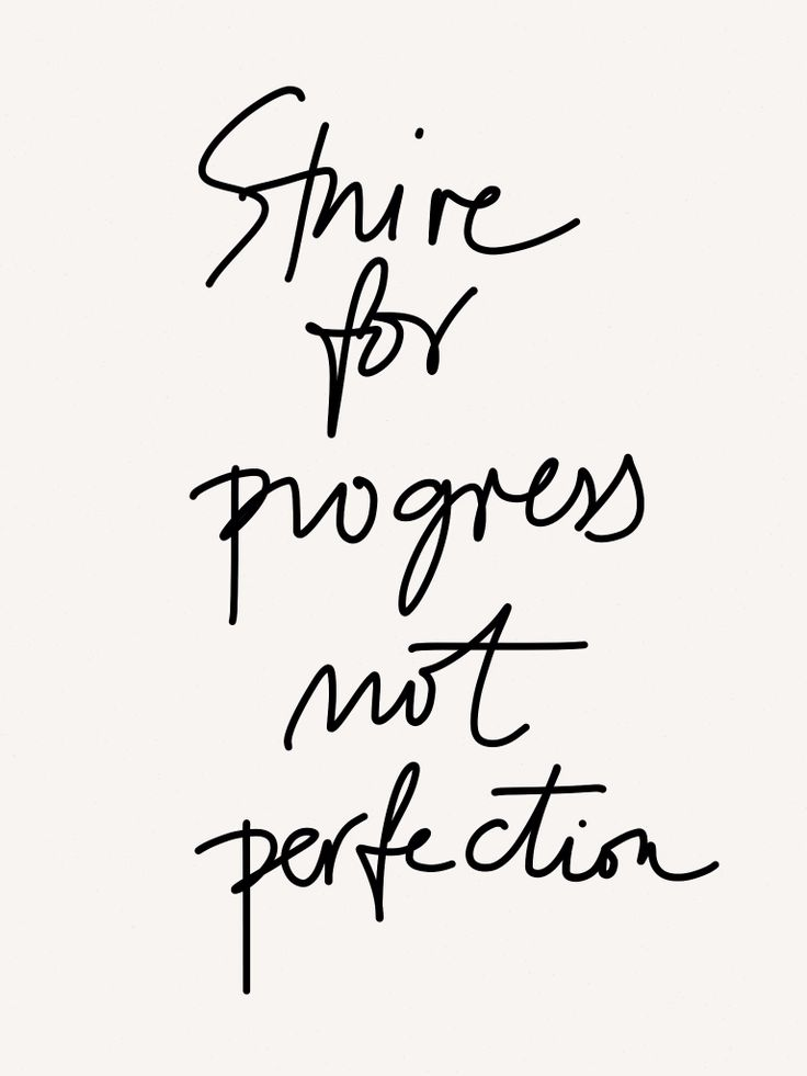 Progress Not Perfection!